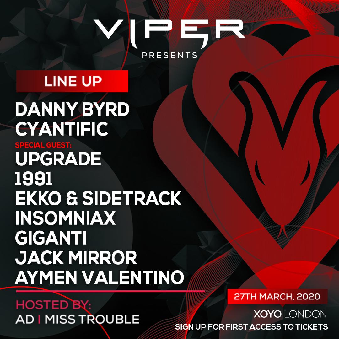 Viper Presents at XOYO London