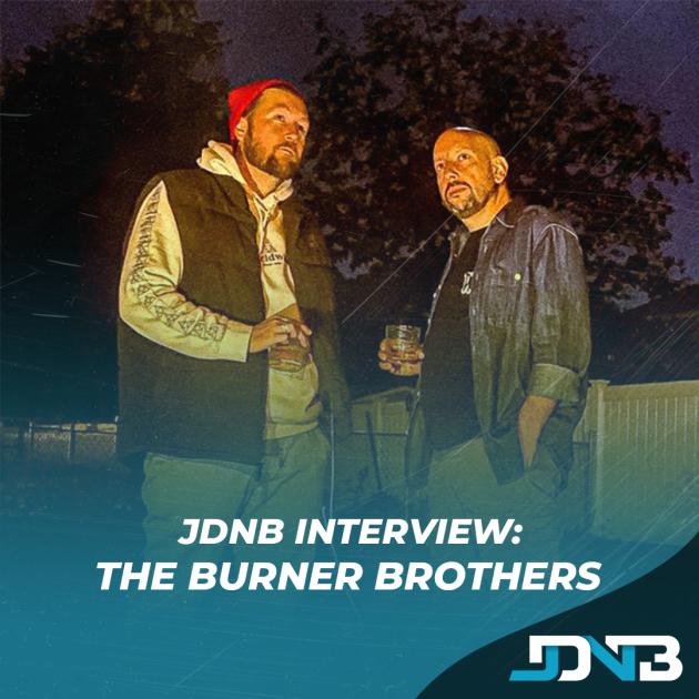 JDNB Interview: The Burner Brothers