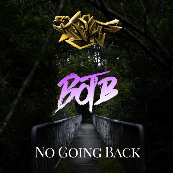 BOTB - No Going Back EP