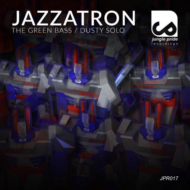Jazzatron - The Green Bass / Dusty Solo