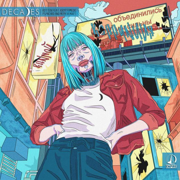 Decades Ft. Kryptomedic - Rotten EP