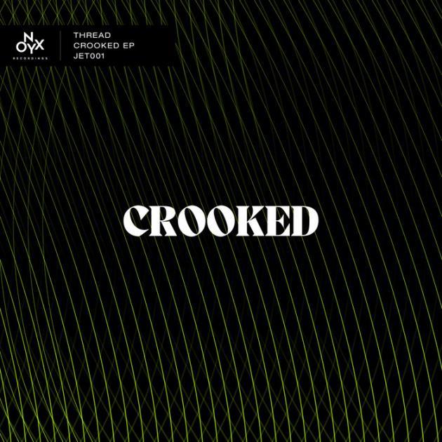 Thread - Crooked EP