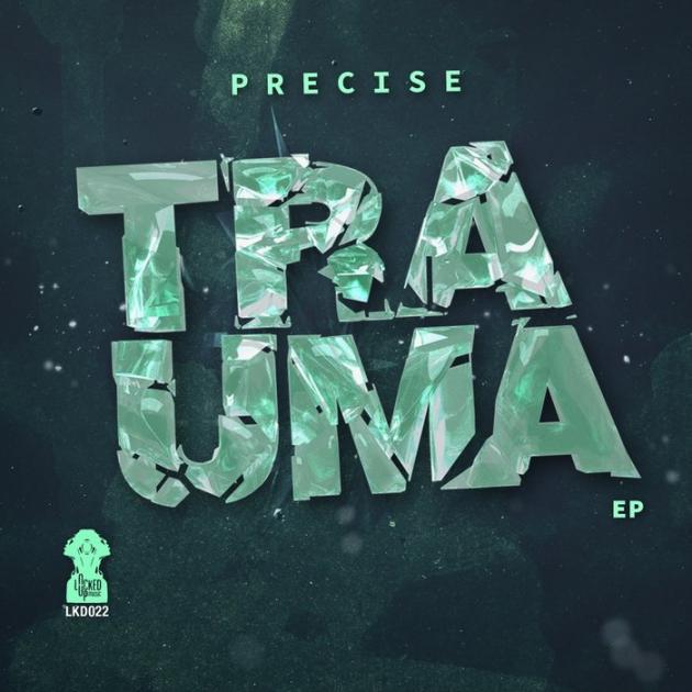 Precise - Trauma EP