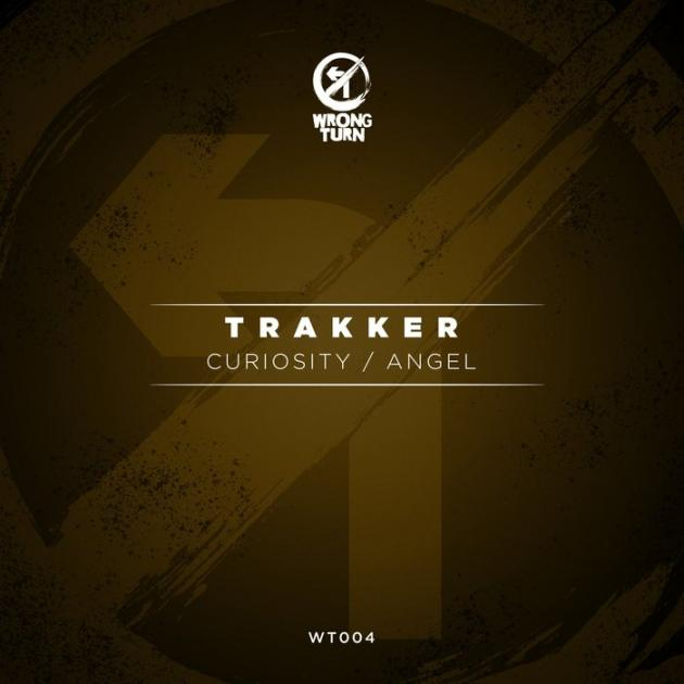 Trakker - Curiosity / Angel - Wrong Turn