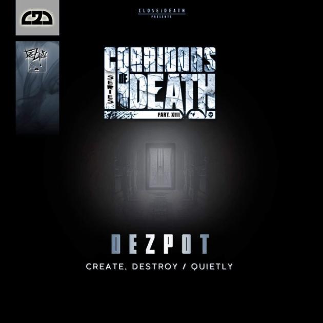 Dezpot - Corridors Of Death Part 13