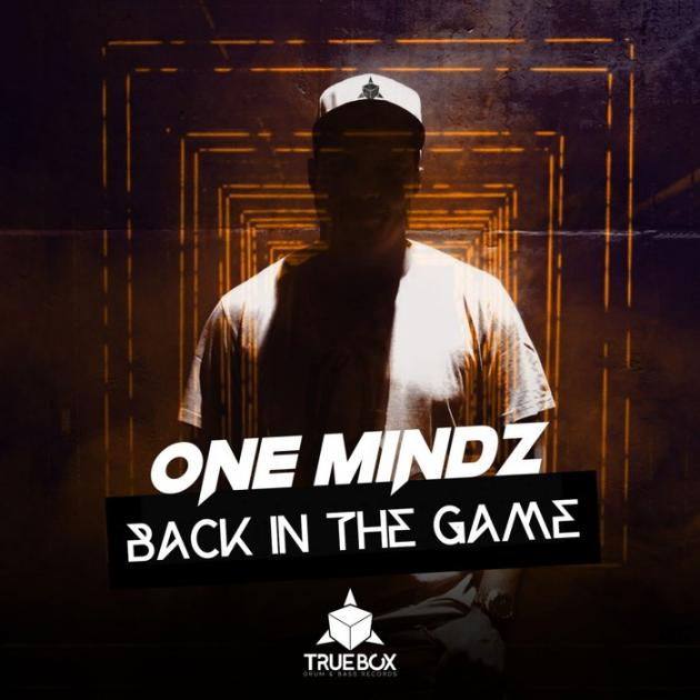 One Mindz - Back In The Game Album