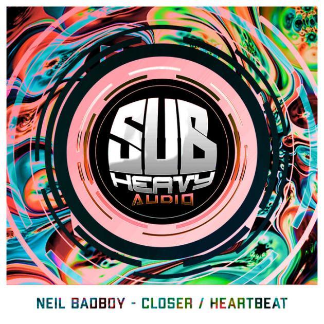 Neil Badboy - Closer / Heartbeat