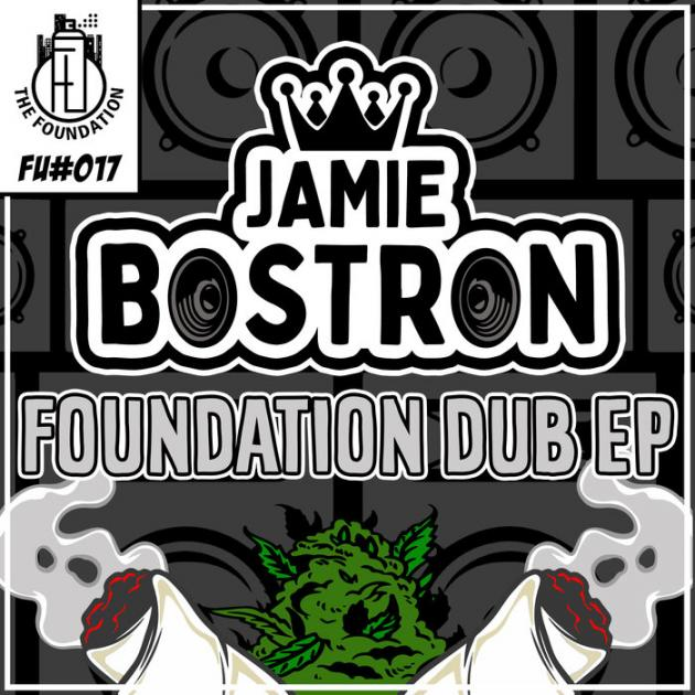 Jamie Bostron - Foundation Dub EP