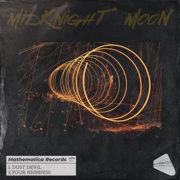 MidKnighT MooN - Dust Devil / Your Highness