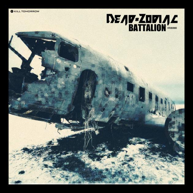 Dead Zodiac - Battalion [Kill Tomorrow]