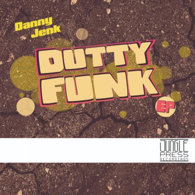 Danny Jenk - Dutty Funk