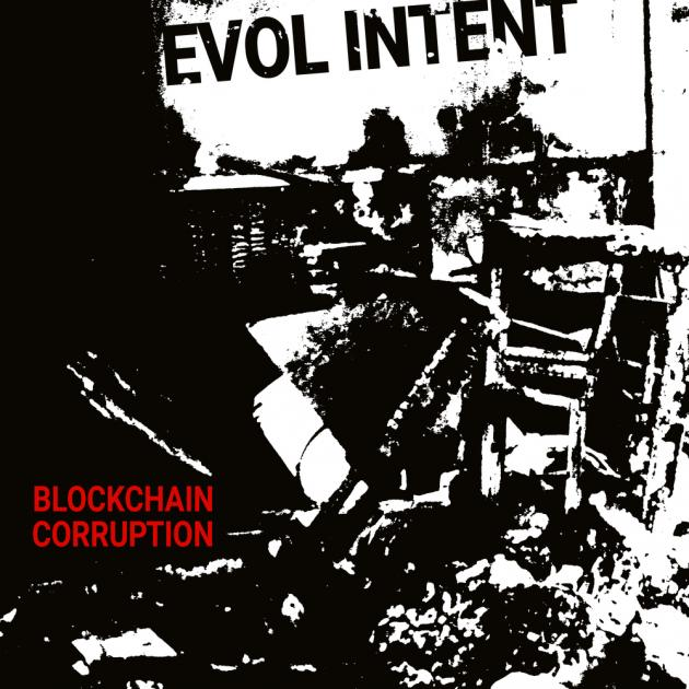 Evol Intent - Blockchain Corruption [Evol Intent Recordings]