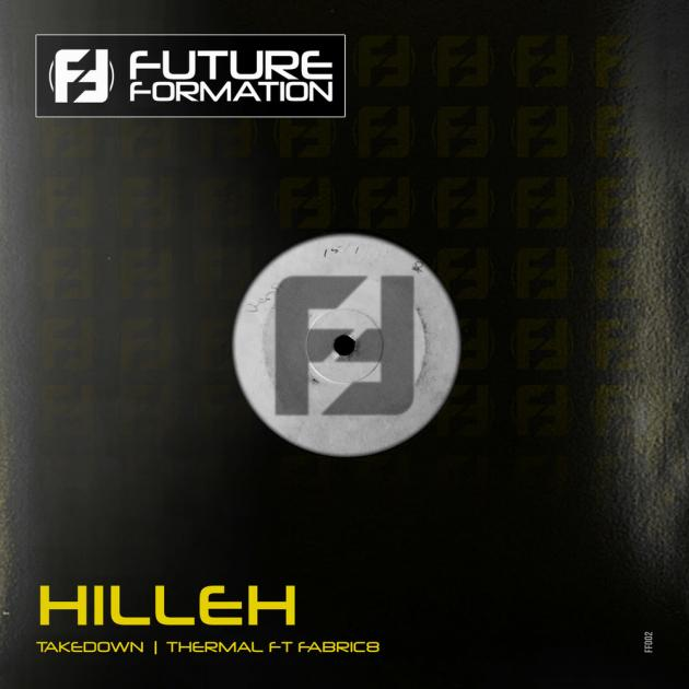 Hilleh - Takedown / Thermal Ft. Fabric8