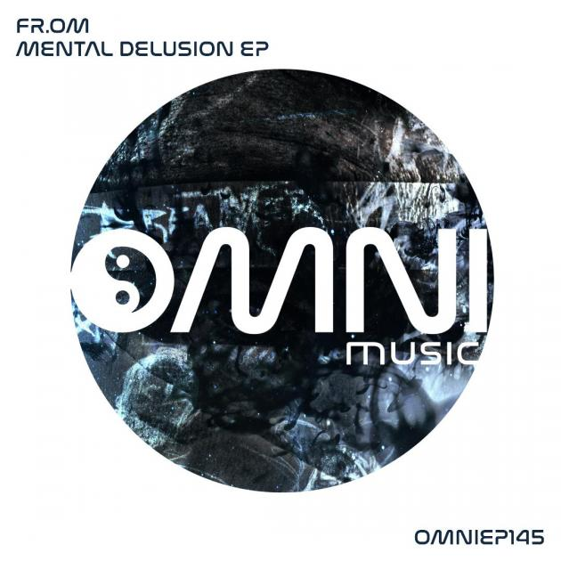 FROM - MENTAL DELUSION EP [Omni Music]