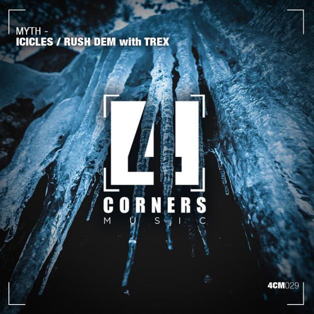 Myth & Trex - Icicles / Rush Dem [Four Corners Music]