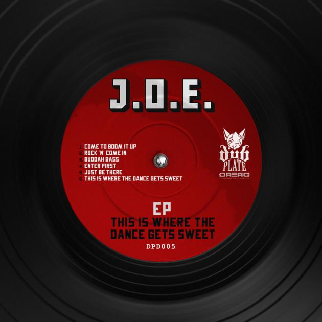 J.O.E - This Is Where The Dance Gets Sweet EP