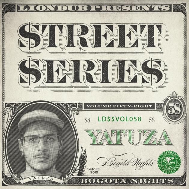Yatuza - Liondub Street Series Vol.58: Bogota Nights