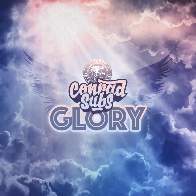 Conrad Subs - Glory - Liondub International