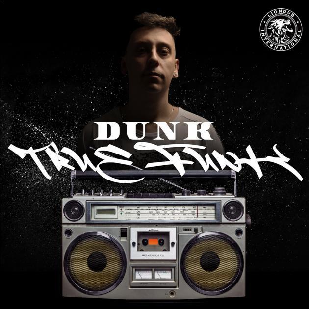 Dunk - True Funk - Liondub International