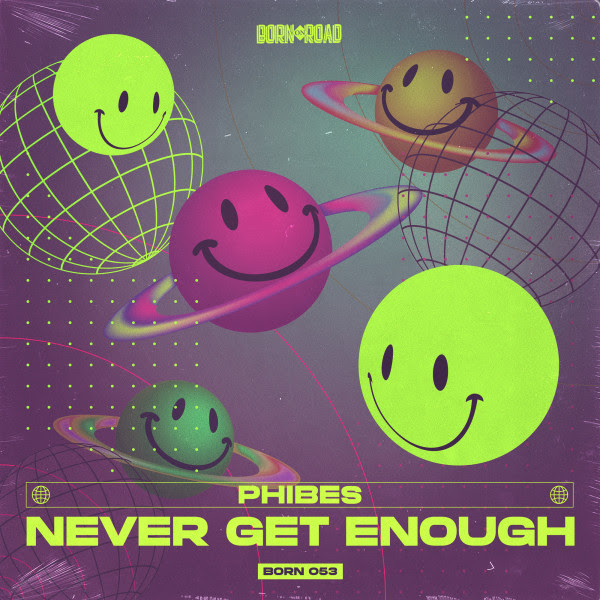 Phibes - Never Get Enough