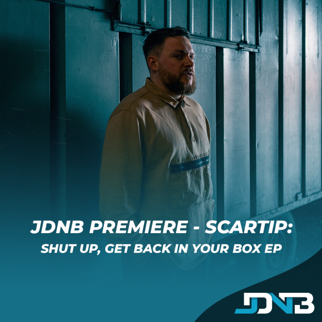 JDNB Premiere: Scartip - Shut Up, Get Back In Your Box [Sliced Note Recordings]