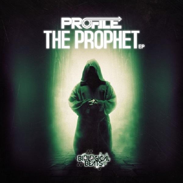 Profile - The Prophet EP [Biological Beats]