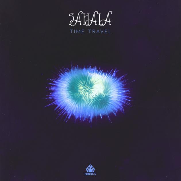 Sahala // Time Travel [Forest Biz]