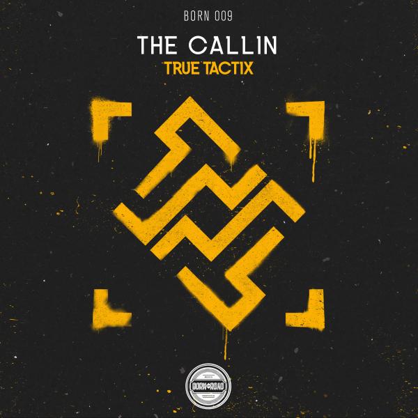 True Tactix - The Callin [Born On Road]