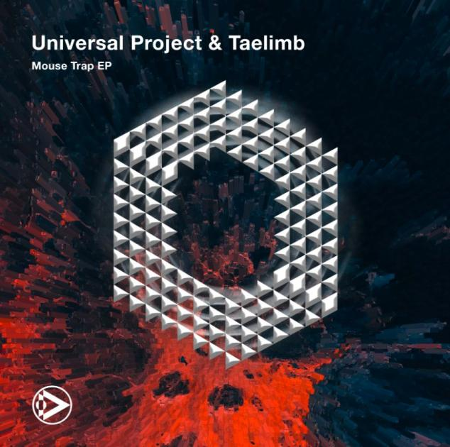 Universal Project & Taelimb - Mouse Trap EP