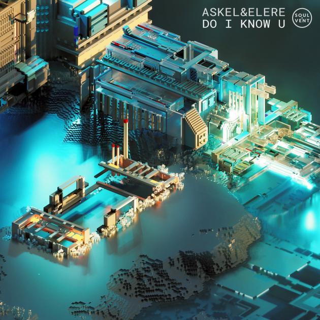 Askel & Elere - Do I know U