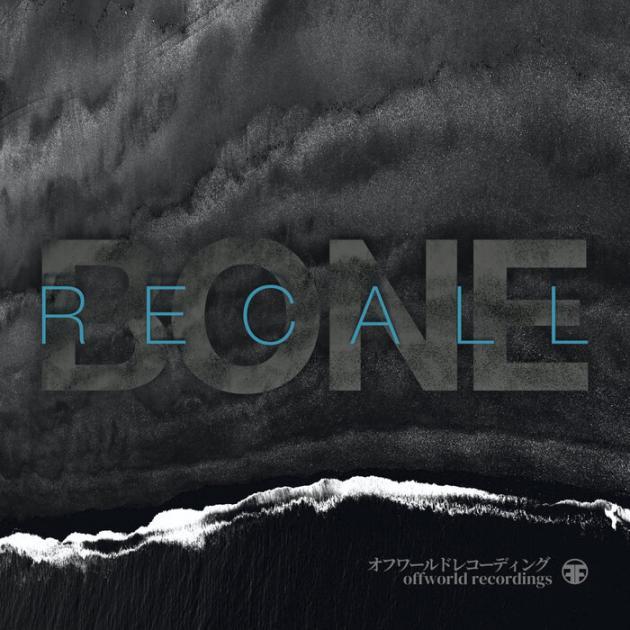 Bone - Recall EP