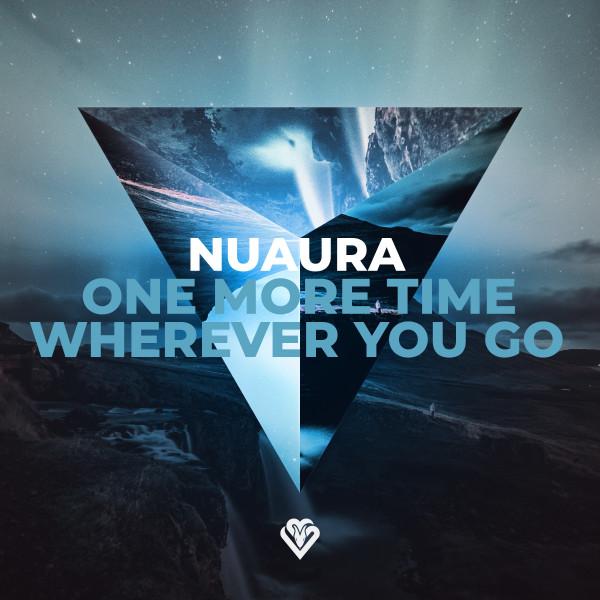 Nuaura - One More Time / Wherever You Go