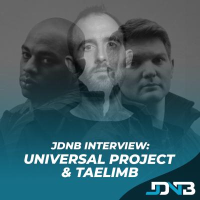 JDNB Interview - Universal Project + Taelimb