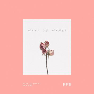 1991 - Mayk Yu Myne? [1991]
