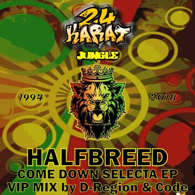 Halfbreed - Come Down Selecta EP