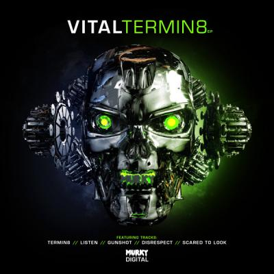 Vital - Termin8 EP