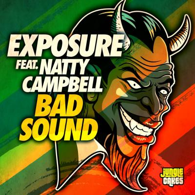 Exposure ft Natty Campbell - Bad Sound