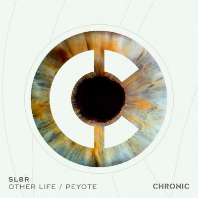 Sl8r - Other Life / Peyote