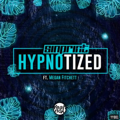 Sinprint Ft. Megan Fitchett - Hypnotized