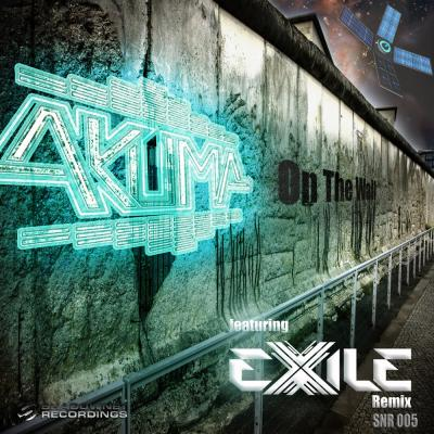 AKUMA - On the Wall (& Exile Remix)