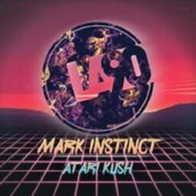 Mark Instinct - Atari Kush [LA90 Music]
