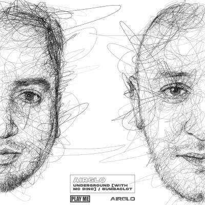 Airglo - Underground ( Feat. MC DINO ) / Bumpaclot