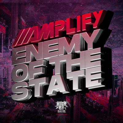 Amplify - Enemy Of The State EP