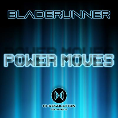 Bladerunner - Power Moves