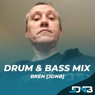 Drum & Bass Mix - Aug 2021 - Bren [JDNB]