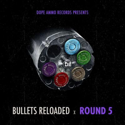 Bullets Reloaded - Round 5