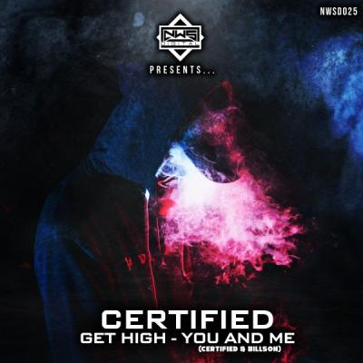 Certified - Get High / Certified & Billson - You And Me