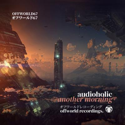 Audioholic - Another Morning EP