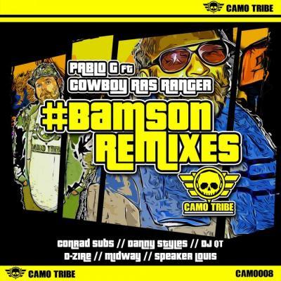 Pablo G Ft. Cowboy Ras Ranger - #BAMSON Remixes EP