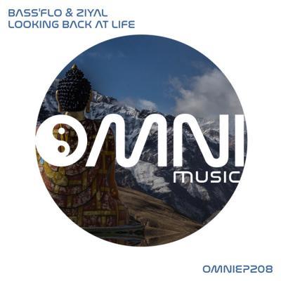 Bass'flo & Ziyal - Looking Back At Life EP